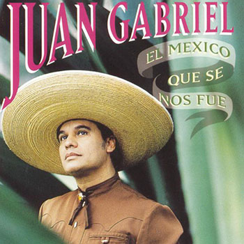 El México Que Se Nos Fue