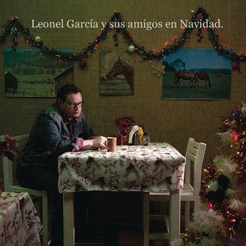 Leonel García y Sus Amigos En Navidad
