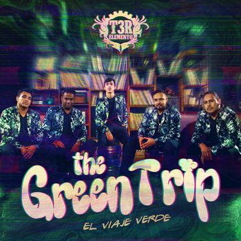 The Green Trip